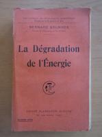Bernard Brunhes - La Degradation de l'Energie