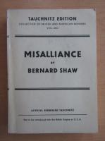 Anticariat: Bernard Shaw - Misalliance