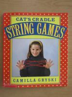 Camilla Gryski - Cat's cradle, owl's eyes. A book of String Games