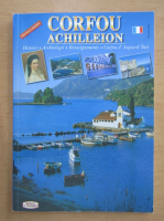 Anticariat: Corfou Achilleion. Histoire, archeologie, renseignements, Corfou d'aujourd'hui