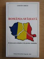 Anticariat: Costin Cretu - Romania sfasiata