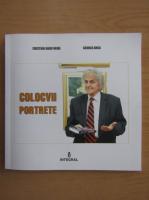 Cristian Radu Nema, George Anca - Colocvii, portrete