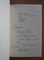 Anticariat: Darie Novaceanu - Ora Americii Latine (cu autograful autorului)