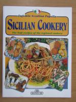 Anticariat: Eufemia Azzolina Pupella - Sicilian Cookery