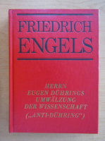 Anticariat: Friedrich Engels - Herrn Eugen Duhrings Umwalzung der Wissenschaft