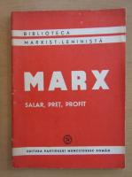 Karl Marx - Salar, pret, profit