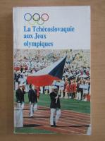 Anticariat: La Tchecoslovaquie aux Jeux olympiques