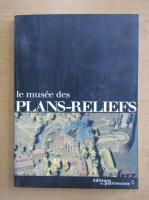 Anticariat: Le musee des Plans-Reliefs