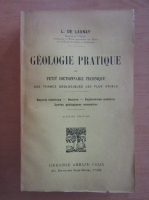 Anticariat: Louis de Launay - Geologie pratique