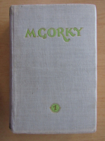 Anticariat: Maxim Gorki - Selected Works (volumul 1)
