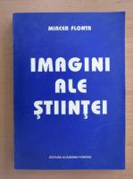 Mircea Flonta - Imagini ale stiintei