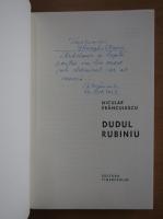 Niculae Franculescu - Dudul rubiniu (cu autograful autorului)