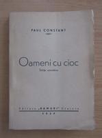 Anticariat: Paul Constant - Oameni cu cioc