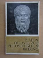 Platon Der Weg Zur Philosophischen Bildung