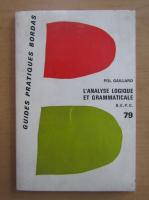 Pol Gaillard - L'analyse logique et grammaticale
