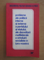 Anticariat: Probleme ale politicii interne si externe a partidului si statului, ale dezvoltarii multilaterale a oranduirii socialiste in tara noastra, 1978