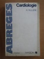Anticariat: R. Rulliere - Cardiologie