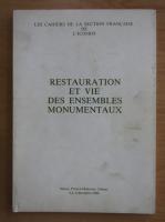 Anticariat: Restauration et vie des ensembles monumentaux