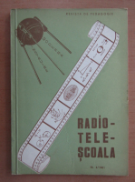 Anticariat: Revista Radiotelescoala, nr. 4, 1981