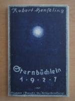 Anticariat: Robert Henseling - Sternbuchlein 1927