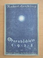 Anticariat: Robert Henseling - Sternbuchlein 1928