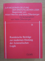 Anticariat: Rumanische Beitrage zur modernen Deutung der Aristotelischen Logik (volumul 9)