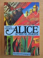 Anticariat: S. Badescu - Alice au pays d'Andropov