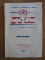 Stelian Saon - Istoria Statului si dreptului romanesc