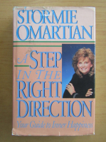 Anticariat: Stormie Omartian - A step in the right direction