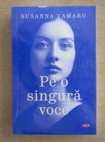 Anticariat: Susanna Tamaro - Pe o singura voce