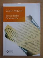 Vasile Parvan - Scrisori inedite (editie bilingva)