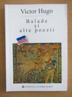 Anticariat: Victor Hugo - Balade si alte poezii
