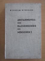 Anticariat: Wilhelm Gieseler - Abstammungs und Rassenkunde des Menschen