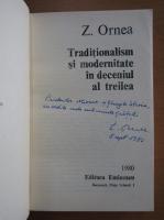 Z. Ornea - Traditionalism si modernitate in deceniul al treilea (cu autograful autorului)