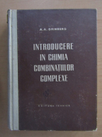A. A. Grinberg - Introducere in chimia combinatiilor complexe