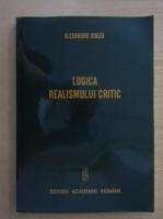 Anticariat: Alexandru Bogza - Logica realismului critic