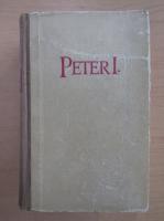 Anticariat: Alexei Tolstoi - Peter der Erste