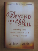Anticariat: Alice Smith - Beyond the Veil
