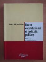 Bianca Selejan Gutan - Drept constitutional si institutii politice