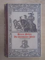 Anticariat: Bruno Breehm - Die schrecklichen Pferde