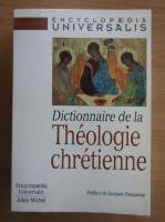 Anticariat: Dictionnaire de la Theologie chretienne