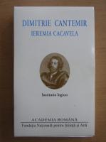 Anticariat: Dimitrie Cantemir - Institutio logices