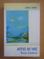 Doina Burzo - Altfel de vise