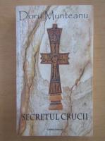 Anticariat: Doru Munteanu - Secretul crucii