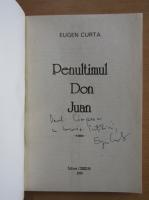 Anticariat: Eugen Curta - Penultimul Don Juan (cu autograful autorului)