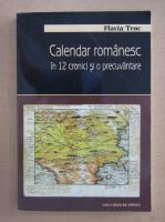 Flavia Teoc - Calendar romanesc in 12 cronici si o precuvantare