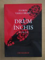 Anticariat: Florin Vasile Bratu - Drum inchis