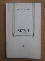 Anticariat: Gavril Sedran - Strigi