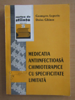 Anticariat: Georgeta Luputiu - Medicatia antiinfectioasa chimioterapice cu specificitate limitata