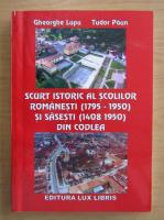 Anticariat: Gheorghe Lupu - Scurt istoric al scolilor romanesti, 1795-1950, si sasesti, 1408-1950, din Codlea